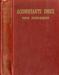 Accountants' index. Tenth supplement, a bibliography of accounting literature, January 1951-December 1952 (Inclusive) by American Institute of Accountants and Miriam W. Donnelly
