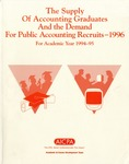 Supply of accounting graduates and the demand for public accounting recruits, 1996, for academic year 1994-95 by Beatrice Sanders and Leticia B. Romeo