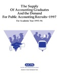 Supply of accounting graduates and the demand for public accounting recruits, 1997, for academic year 1995-96 by Beatrice Sanders and Leticia B. Romeo