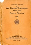 Accounting problems in war contract termination, taxes, postwar planning, 1943, papers presented at the fifty-sixth annual meeting of the American Institute of Accountants, October 18-21, 1943
