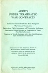 Audits under terminated war contracts, proceedings of the technical session on war contract termination problems, fifty-sixth annual meeting of the American Institute of Accountants, October 20, 1943