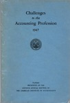Challenges to the accounting profession, 1947, papers presented at the sixtieth annual meeting of the American Institute of Accountants