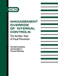 Management override of internal controls : the Achilles' heel of fraud prevention : the audit committee and oversight of financial reporting by American Institute of Certified Public Accountants. Antifraud Programs and Controls Task Force