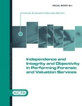 Independence and integrity and objectivity in performing forensic and valuation services by Glenn Newman, Michael Ueltzen, and American Institute of Certified Public Accountants. Forensic and Valuation Services Section