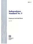 Independence standard no. 3; Employment with audit clients; ISB no. 3, July 2000