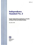 Independence standard no. 2: certain independence implications of audits of mutual funds and related entities, December 1999; ISB no. 2