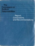 Commission on Auditors' Responsibilities: Report, conclusions, and recommendations; Cohen Commission Report