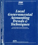 Local governmental accounting trends & techniques 1990 by American Institute of Certified Public Accountants, Susan Cornwall, Cornelius E. Tierney, and Deborah A. Koebele