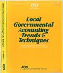 Local governmental accounting trends & techniques 1991 by American Institute of Certified Public Accountants, Joseph J. Soldano, Cornelius E. Tierney, and Deborah A. Koebele