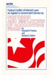 Federal conflict-of-interest laws as applied to government service by partners and employees of accounting firms; Partners and employees of accounting firms by Roswell B. Perkins and Richard D. Bohm