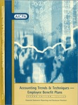 Accounting trends & techniques, employee benefit plans : financial statement reporting and disclosure practices, 2007 by Linda C. Delahanty