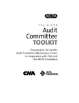 AICPA audit committee toolkit by American Institute of Certified Public Accountants. Audit Committee Effectiveness Center