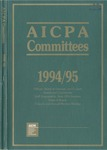 AICPA committees, 1994-95: Officers, board of directors and council, boards and committees, staff organization, state CPA societies, dates of board, council, and annual meeting by American Institute of Certified Public Accountants