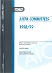 AICPA committees, 1998-99: Officers, board of directors, council, boards and committees, state CPA societies, dates of board, council, and annual member meetings by American Institute of Certified Public Accountants