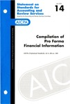 Compilation of pro forma financial information; Statement on standards for accounting and review services 14 by American Institute of Certified Public Accountants. Accounting and Review Services Committee