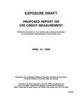 Proposed report on CPE credit measurement: proposed revision in the definition and measurement of continuing professional education (CPE) by American Institute of Certified Public Accountants. Professional Ethics Executive Committee