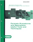 Forensic procedures and specialists: useful tools and techniques