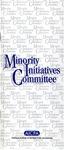Minority Initiatives Committee by American Institute of Certified Public Accountants. Minorities Initiatives Committee