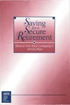 Saving for a secure retirement: how to use your company's 401(k) plan by American Institute of Certified Public Accountants
