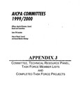 AICPA committees 1999/2000, officers, board of directors, council, boards and committees, state CPA socieities, dates of board, council and annual member mieetings; Appendix J committee, technical resource panel, task force members lists and completed task force projects