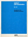Uniform CPA examination. Questions and unofficial answers, 1991 May by American Institute of Certified Public Accountants. Board of Examiners