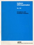 Uniform CPA examination. Questions and unofficial answers, 1992 May by American Institute of Certified Public Accountants. Board of Examiners