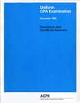 Uniform CPA examination. Questions and unofficial answers, 1993 November by American Institute of Certified Public Accountants. Board of Examiners