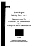 Conversion of the uniform CPA examination to a computer-based examination by Joint AICPA/NASBA Computerization Implementation Committee
