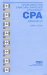 Information for Canadian Chartered Accountant CPA candidate, Third Edition by American Institute of Certified Public Accountants. Board of Examiners