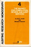 Market for compilation, review, and audit services by Jerry L. Arnold and Michael A. Diamond