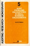 Audit problems encountered in small business engagements by D. D. Raiborn and American Institute of Certified Public Accountants. Computer Services Executive Committee