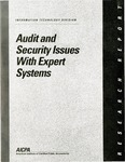 Audit and security issues with expert systems by Daniel Edmund O'Leary