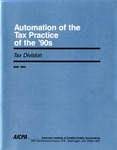 Automation of the tax practice of the '90s by C. Eugene Prescott and American Institute of Certified Public Accountants. Tax Division