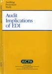 Audit implications of EDI; Auditing procedure study