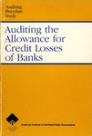 Auditing the allowance for credit losses of banks; Auditing procedure study