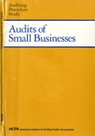 Audits of small businesses; Auditing procedure study;