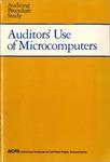 Auditors' use of microcomputers; Auditing procedure study
