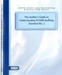 Auditor's guide to understanding PCAOB auditing standard no. 2; AICPA audit and accounting practice aid series;