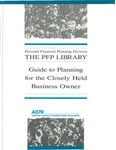 Guide to planning for the closely held business owner; PFP library;