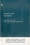 Role of the Practice Review Committee; Practice Review;
