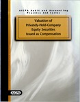 Valuation of privately-held-company equity securities issued as compensation; AICPA audit and accounting practice aid series