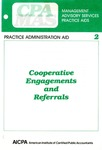 Cooperative engagements and referrals; Management advisory services practice aids. Practice administration aid, 2
