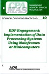 EDP engagement : implementation of data processing systems using mainframes or minicomputers