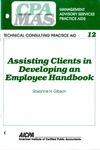 Assisting clients in developing an employee handbook; Management advisory services practice aids. Technical consulting practice aid, 12