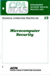 Microcomputer security; Management advisory services practice aids. Technical consulting practice aid, 13