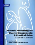 Forensic accounting for divorce engagements : a practical guide;