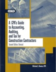 CPA's guide to accounting, auditing, and tax for construction contractors;