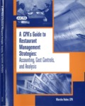 CPA's guide to restaurant management strategies : accounting, cost controls, and analysis