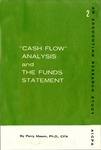Cash flow analysis and the funds statement; Accounting research study no. 02