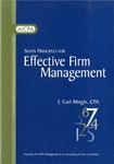 Seven principles for effective firm management by J. Curt Mingle and American Institute of Certified Public Accountants. PCPS Management of an Accounting Practice Committee